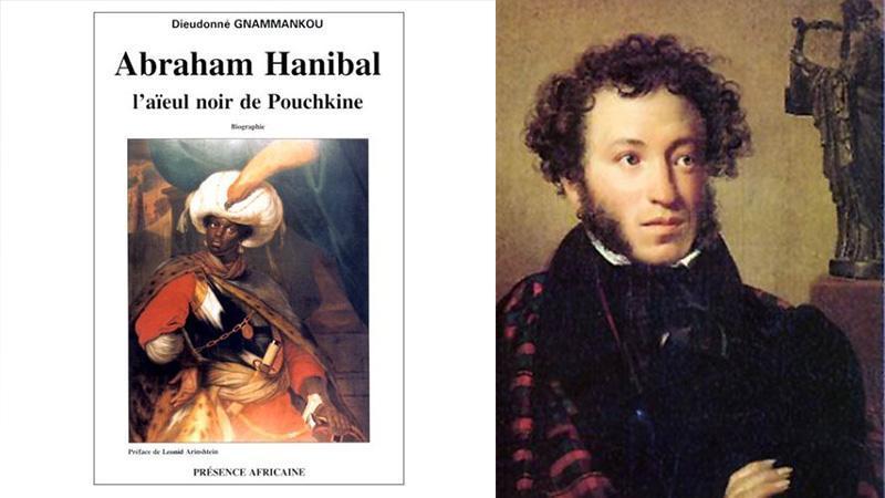 « Abraham Hanibal, l'aïeul noir de Pouchkine » de Dieudonné Gnammankou