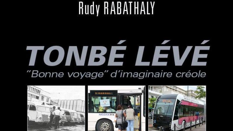 RUDY RABATHALY PRÉSENTE « TONBÉ LÉVÉ »