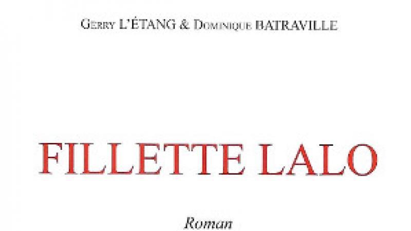 Fillette Lalo et les Tontons macoutes sous la plume de Dominique Batraville et de Gerry L'Étang