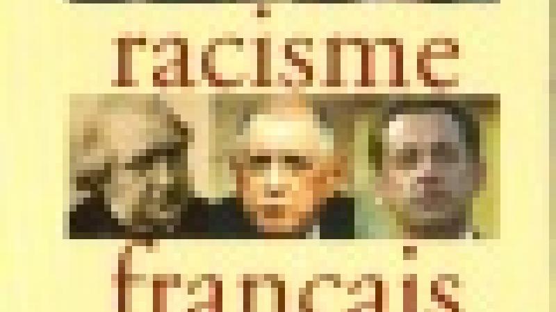"""PRÉSENTATION DE """"DU RACISME FRANÇAIS"""""""