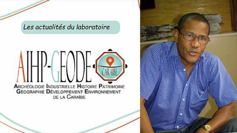 Le groupe de recherches AIHP-GEODE salue la mémoire du Pr Jean Bernabé