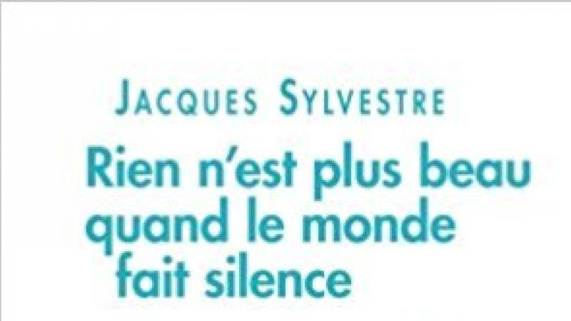 Hommage à Jacques Sylvestre