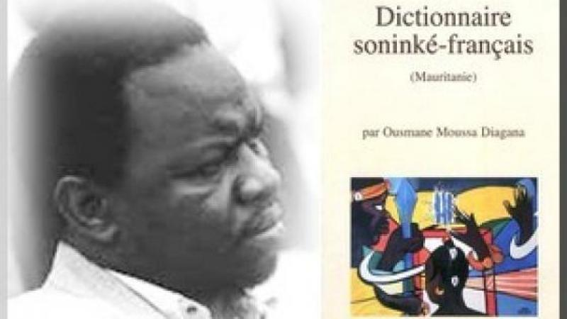 BIOS DIALLO PRESENTE : OUSMANE MOUSSA DIAGANA, DICTIONNAIRE SONINKE-FRANÇAIS (MAURITANIE)