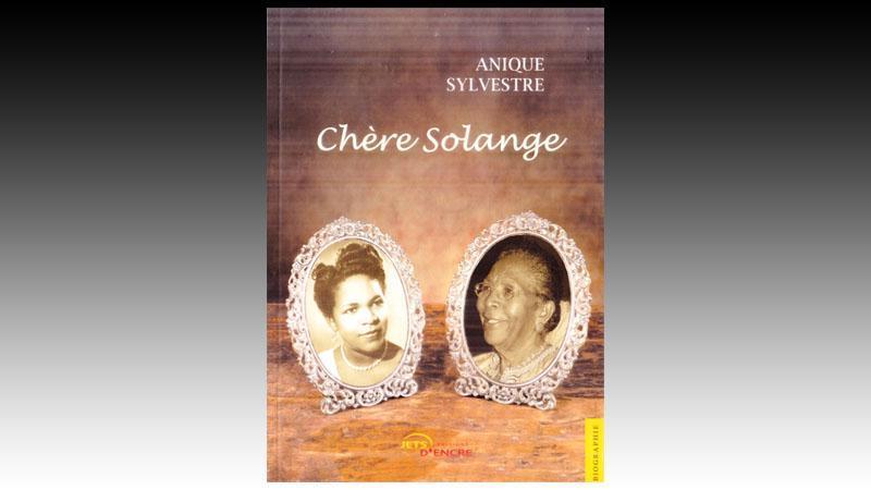 """""""Chère Solange"""". Ces gens qui ont forgé  notre esprit."""