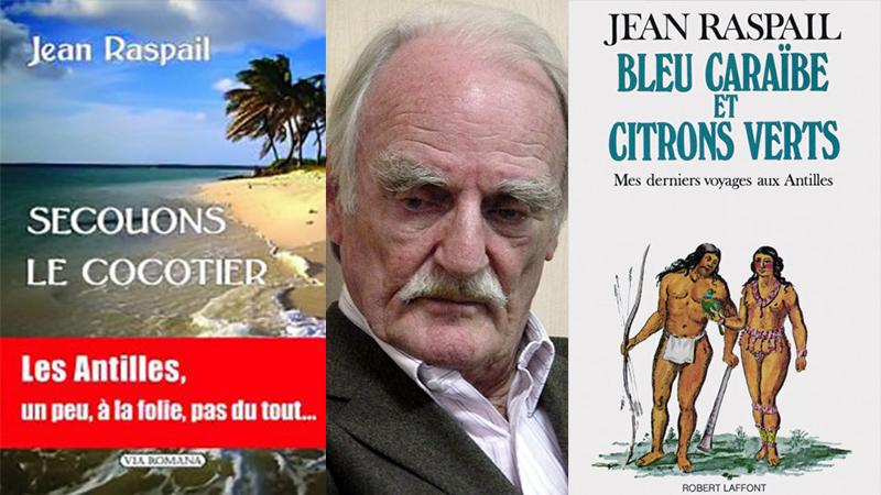 Jean Raspail, contempteur des Antilles, a passé l'arme à gauche