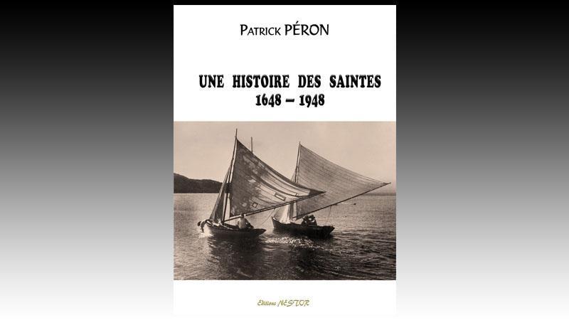 UNE HISTOIRE DES SAINTES 1648 - 1948