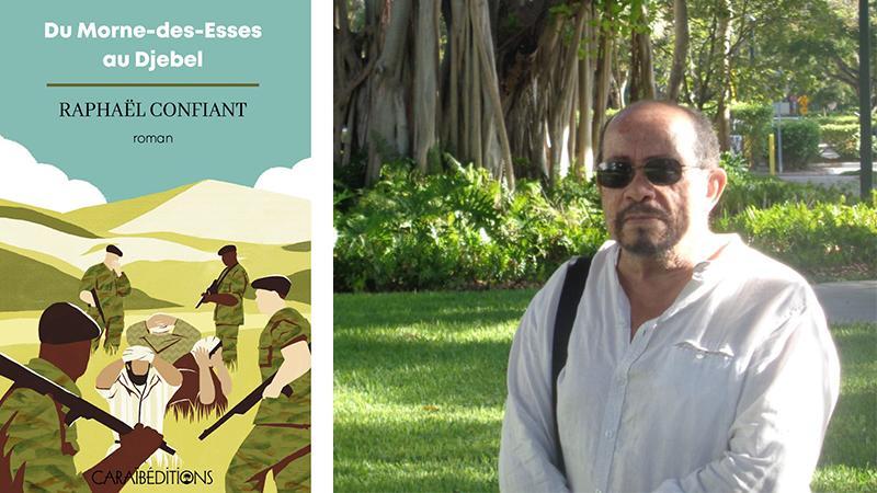 """Raphaël Confiant : """"Pendant la guerre d'Algérie, tous les Antillais ne furent pas des Fanon"""""""