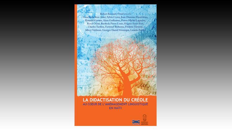 La didactisation du créole au cœur de l'aménagement linguistique en Haïti