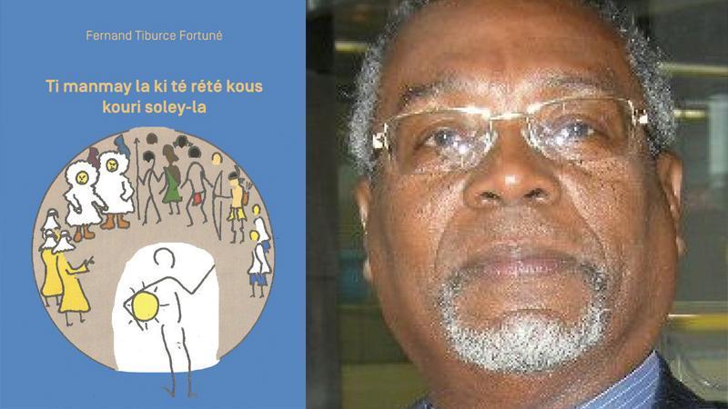 TI MANMAY-LA KI TÉ RÉTÉ KOUS KOURI SOLEY-LA / L'ENFANT QUI ARRÊTA LA COURSE DU SOLEIL de Fernand Tiburce Fortuné