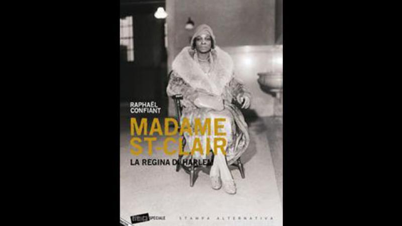 Madame St-Clair. La regina di Harlem