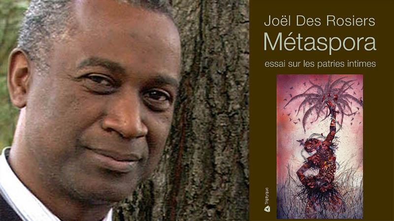 Joel Des Rosiers, Métaspora. Essai sur les patries intimes