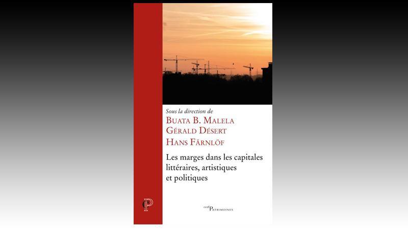 Les marges dans les capitales littéraires, artistiques et politiques