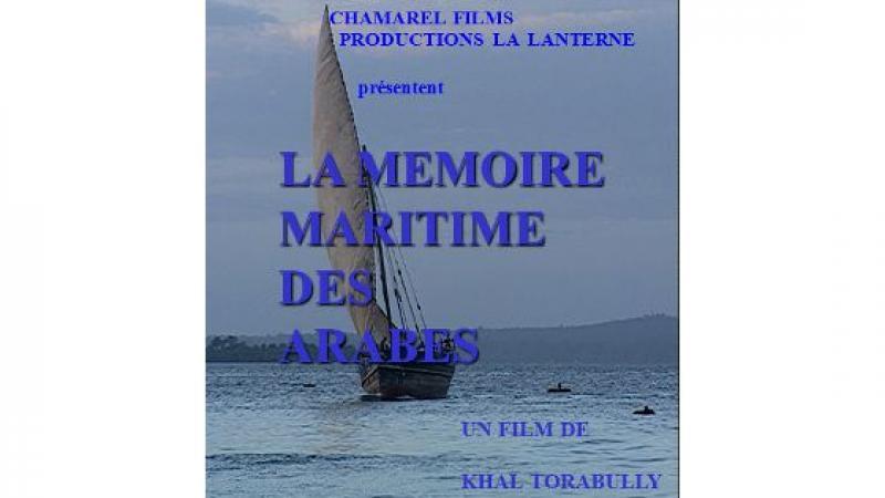 La Mémoire maritime des Arabes  aux 30 ans des Routes de la Soie de l'UNESCO
