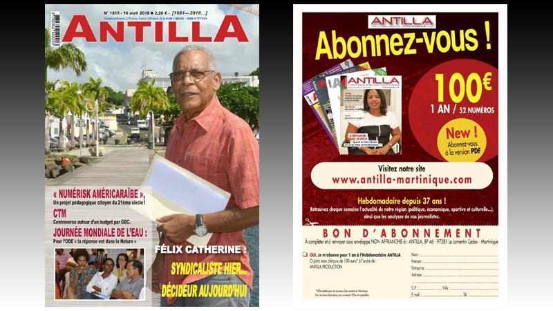 """""""ANTILLA"""" n° 1815 : controverse autour du budget de la CTM ; Félix Catherine, syndicaliste hier, décideur aujourd'hui ; Journée mondiale de l'eau ; Numérisk AmériCaraïbe..."""