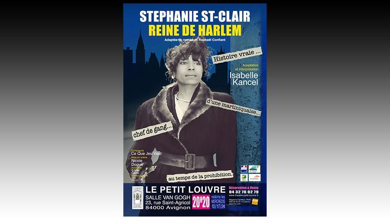 Avignon OFF 2019 : « Stéphanie St-Clair, reine de Harlem », une femme au destin d'exception