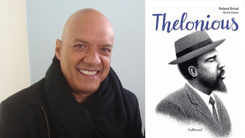 « Thelonious » de Roland Brival et Bruno Liance (Gallimard, 2018)