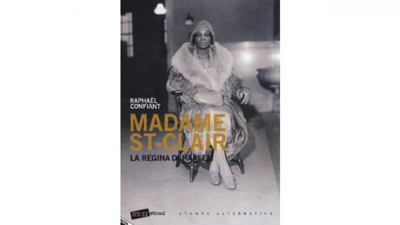 Madame St-Clair, La regina di Harlem