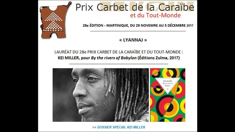 Lauréat du Prix Carbet 2017 : Kei Miller (Jamaïque), « By the rivers of Babylon »