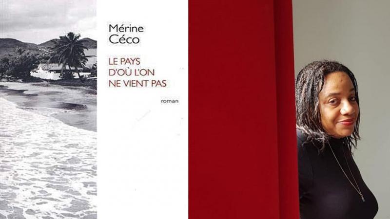 """""""Le pays d'où l'on ne vient pas"""" : le questionnement identitaire de Mérine Céco (Corinne Mencé-Caster)"""