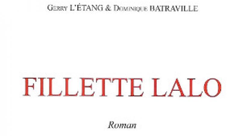 Sur Fillette Lalo, de Gerry L'Étang et Dominique Batraville
