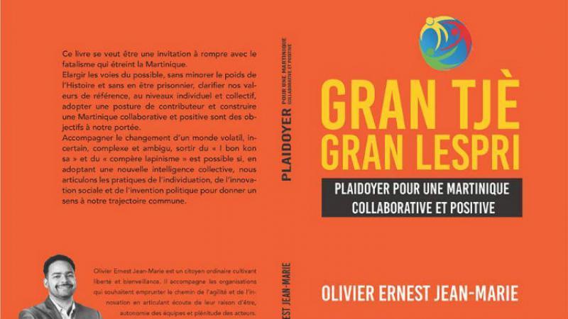GRAN TJÈ GRAN LESPRI, LE PLAIDOYER de Olivier Jean-Marie
