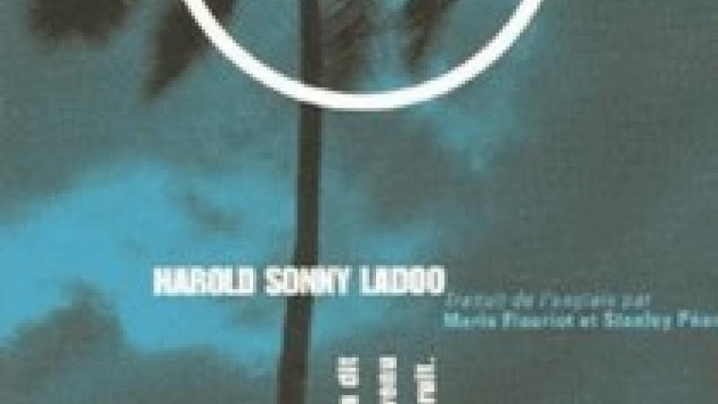 Harold Sonny Ladoo : Nulle douleur comme ce corps, Editions Les Allusifs