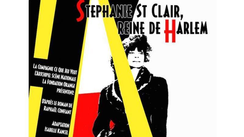Stéphanie Saint Clair Reine de Harlem à l'Artchipel