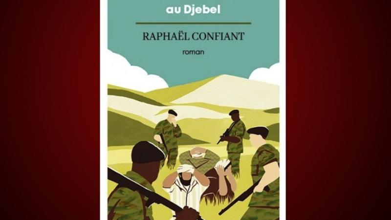 Du Morne-des-Esses au Djebel – de Raphaël Confiant : les Martiniquais engagés dans la guerre d'Algérie