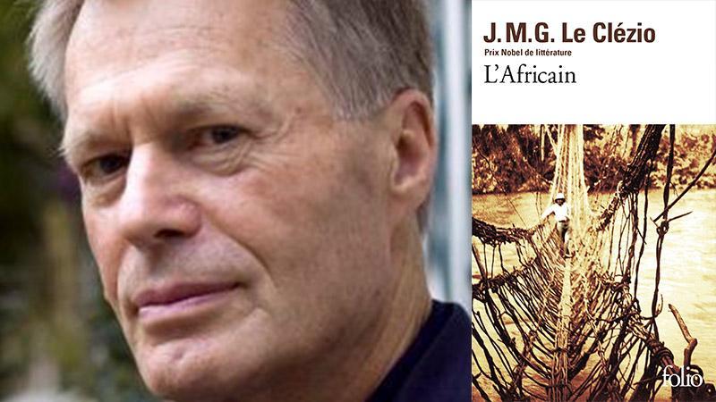 « L'Africain » de Jean-Marie Gustave LE CLEZIO