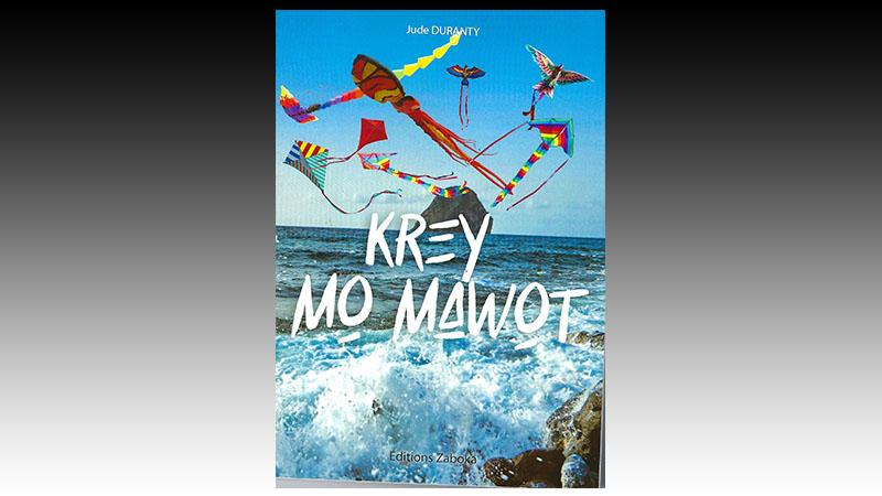 KREY MO-MAWOT : Petit lexique des mots créoles peu usités