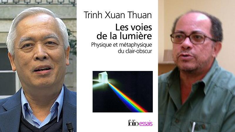 """""""LES VOIX DE LA LUMIERE. PHYSIQUE ET METAPHYSIQUE DU CLAIR-OBSCUR"""" DE TRINH XUAN THUAN"""