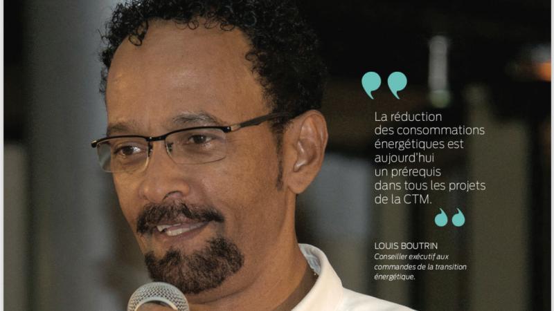 DOSSIER MADINMAG : CTM - LOUIS BOUTRIN ACTEUR DE LA TRANSITION ENERGETIQUE DU TERRITOIRE