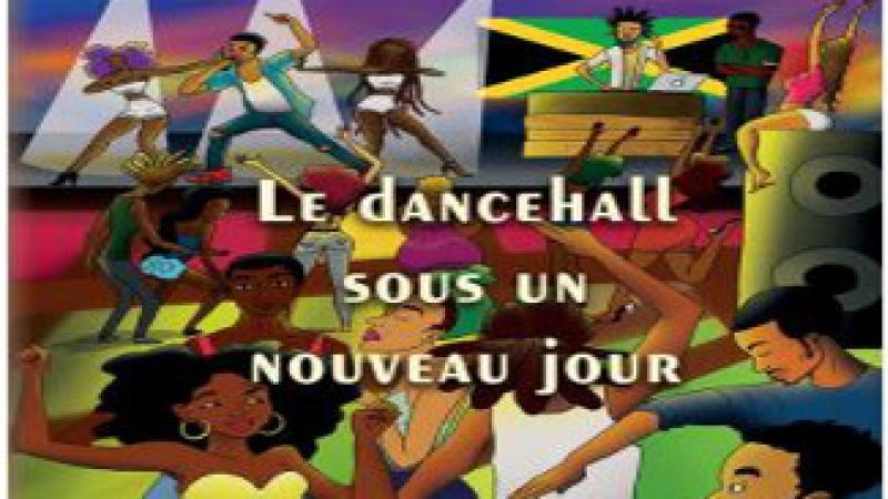 """""""LE DANCEHALL SOUS UN NOUVEAU JOUR"""""""
