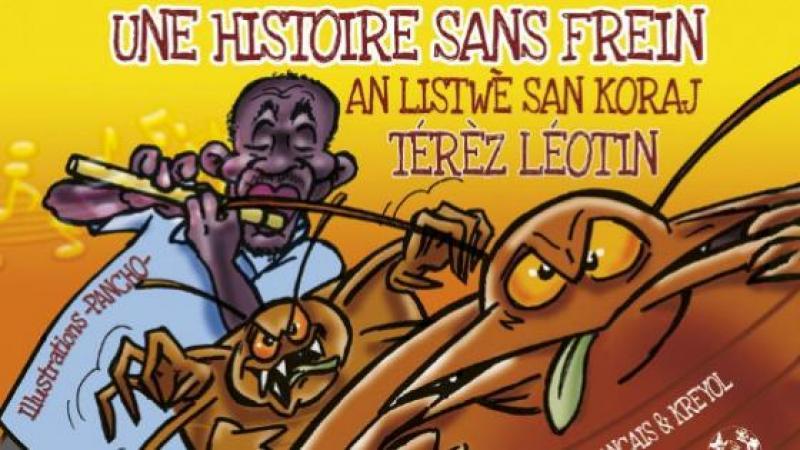 UNE HISTOIRE SANS FREIN/AN LISTWÈ SAN KORAJ