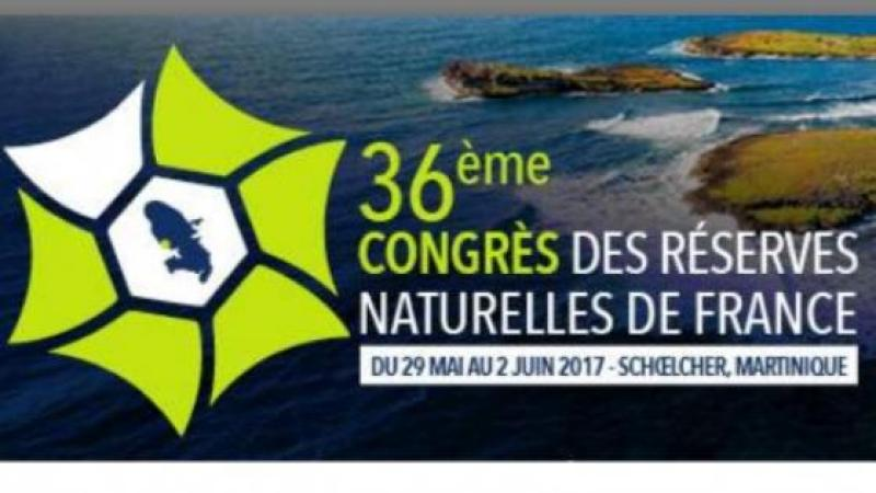 36e CONGRES DES RESERVES NATURELLES DE FRANCE : UN SUCCES ORGANISATIONNEL ET SCIENTIFIQUE