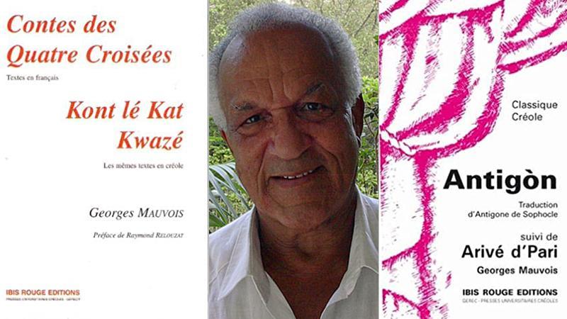 """OCTOBRE """"MOIS DU CREOLE"""" : L'OEUVRE DE GEORGES MAUVOIS."""