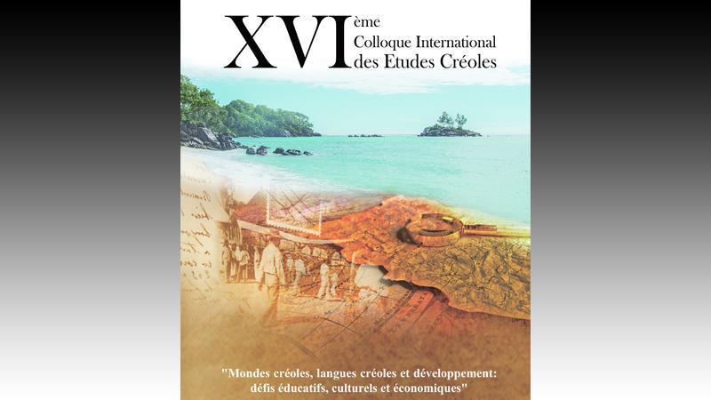 XVIème Colloque International des Etudes Créoles