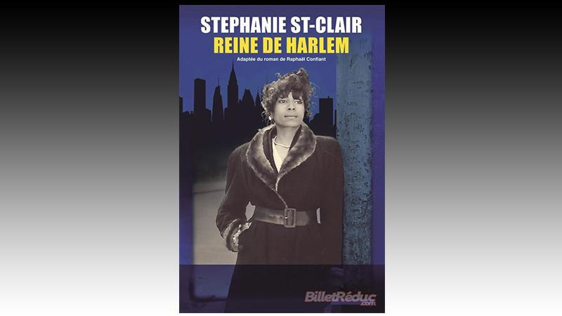 Stéphanie Saint-Clair, reine de Harlem
