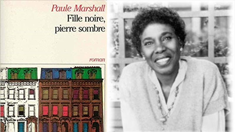 FILLE NOIRE, PIERRE SOMBRE  de  Paule MARSHALL (1929-2019)
